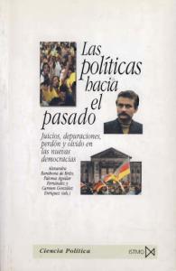 Las politicas hacia el pasado